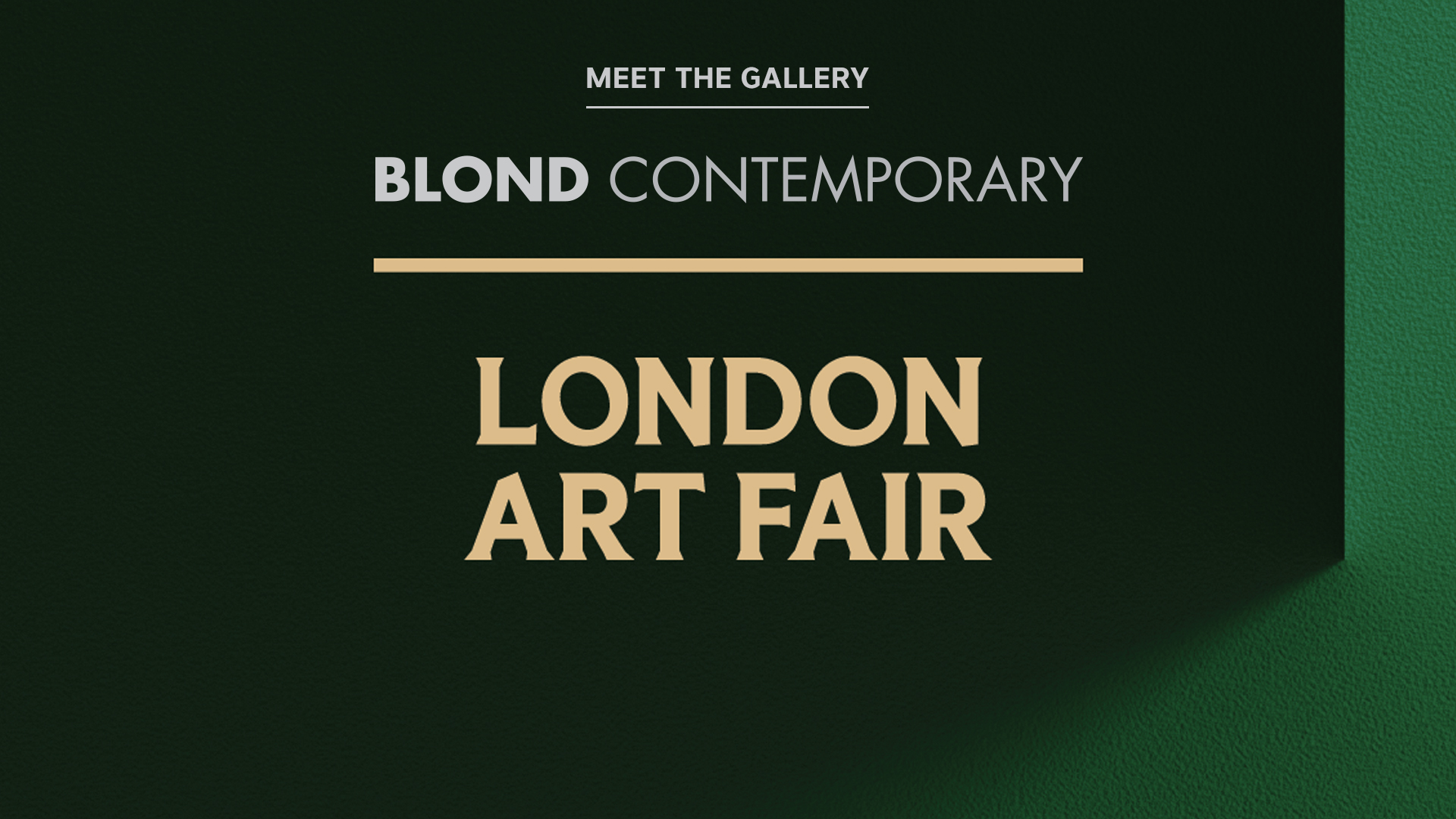 London Art Fair: Meet the Gallery